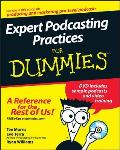 Expert Podcasting Practices for Dummies with CDROM (For Dummies (Computers))