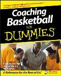 Coaching Basketball for Dummies (For Dummies)