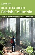 Frommers Best Hiking Trips in British Columbia