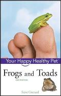 Owner's Guides to a Happy, Healthy Pet #96: Frogs and Toads