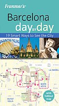 Frommers Barcelona Day by Day With Foldout Map of Barcelona & Catalonia
