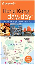 Frommers Hong Kong Day by Day With Foldout Map