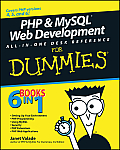 PHP & MySQL Web Development All In One Desk Reference for Dummies