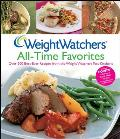 Weight Watchers All Time Favorites Over 200 Best Ever Recipes from the Weight Watchers Test Kitchens