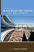 Handbook for Blast-Resistant Design of Buildings