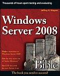 Windows Server 2008 Bible (Bible)