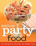 Betty Crocker Party Food 100 Recipes for the Way You Really Cook