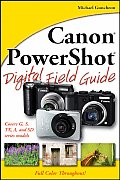 Canon PowerShot Digital Field Guide (Digital Field Guide)
