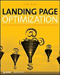 Landing Page Optimization: The Definitive Guide to Testing and Tuning for Conversions Cover