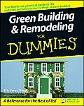 Green Building and Remodeling for Dummies (For Dummies (Lifestyles Paperback))