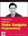 Professional Windows Vista Gadgets Programming (Programmer to Programmer)