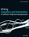 Writing Compilers and Interpreters: A Modern Software Engineering Approach Using Java