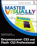 "Master Visually                                                                                     "" #720: Master Visually Dreamweaver CS3 and Flash CS3 Professional"