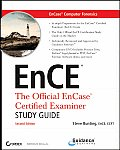 Encase Computer Forensics--The Official Ence, Includes DVD: Encase Certified Examiner Study Guide