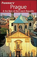Frommer's Prague & the Best of the Czech Republic (Frommer's Prague & the Best of the Czech Republic)