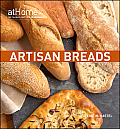Artisan Breads at Home with the Culinary Institute of America Cover