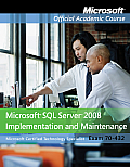 70-432 MS. SQL Services '08 Implementation (11 Edition)