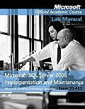 70-432 MS/ SQL Services '08 Implement. -lab (11 Edition)