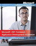 Exam 70-536, Package: Microsoft .Net Framework Application Development Foundation [With Paperback Book]