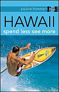Pauline Frommer's Hawaii: Spend Less See More (Pauline Frommer's Hawaii) Cover