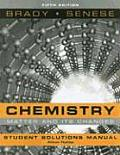 Chemistry, Student Solutions Manual: The Study of Matter and Its Changes