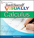 Teach Yourself Visually Calculus (Teach Yourself Visually)