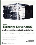 Microsoft Exchange Server 2007: Implementation and Administration