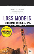 Wiley Series in Probability and Statistics #715: Loss Models: From Data to Decisions