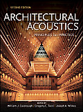 Architectural Acoustics: Principles and Practice