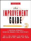 Improvement Guide A Practical Approach to Enhancing Organizational Performance