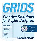 Grids: Creative Solutions for Graphic Design [With CDROM]