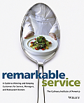 Remarkable Service A Guide to Winning & Keeping Customers for Servers Managers & Restaurant Owners
