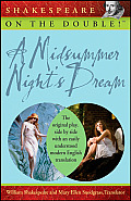 Shakespeare on the Double!: A Midsummer Night's Dream