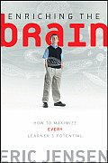 Enriching the Brain How to Maximize Every Learners Potential