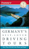 Frommers Germanys Best Loved Driving Tours