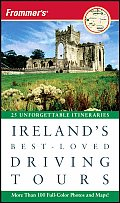 Frommer's Ireland's Best-Loved Driving Tours (Frommer's Ireland's Best-Loved Driving Tours)