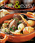 Slow & Easy Fast Fix Recipes for Your Electric Slow Cooker