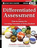 Differentiated Assessment: How to Assess the Learning Potential of Every Student Grades 6-12 [With DVD ROM] (Jossey-Bass Teacher)