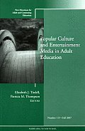Popular Culture and Entertainment Media in Adult Education