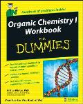 Organic Chemistry 1 Workbook for Dummies (08 Edition)