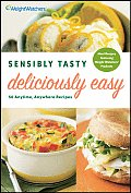 Sensibly Tasty Deliciously Easy