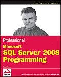 Professional Microsoft SQL Server 2008 Programming (Wrox Programmer to Programmer)