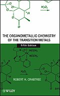 Organometallic Chemistry of the Transition Metals (5TH 09 - Old Edition)