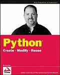 Python: Create - Modify - Reuse