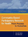 Community Based Participatory Research for Health From Process to Outcomes