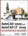 AutoCAD 2009 and AutoCAD LT 2009: No Experience Required