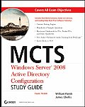 MCTS: Windows Server 2008 Active Directory Configuration Study Guide with CDROM Cover