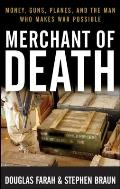 Merchant of Death Money Guns Planes & the Man Who Makes War Possible