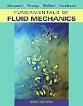 Fundamentals of Fluid Mechanics (6TH 09 - Old Edition)