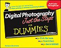 Digital Photography: Just the Steps for Dummies (For Dummies)